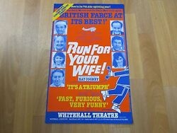 Run For Your Wife Inc Ray Cooney 7th Year Original Whitehall Theatre Poster