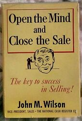 John Wilsonopen The Mind And Close The Salesigned1st Edition 6th Printing