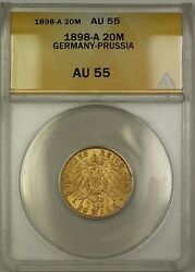 1898-a Germany-prussia 20 Marks Gold Coin Anacs Au-55