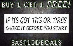 If It Got Tits Or Tires Car Decal Sticker Windshield Banner Buy 1 Get 1 Free