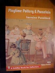 1996 Schiffer Book Playtime Pottery And Porcelain From Europe And Asia, Id And Value