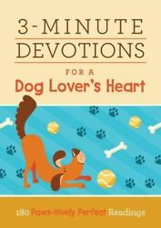 3-minute Devotions For A Dog Lover's Heart - Barbour Publishing, Inc. Brand New