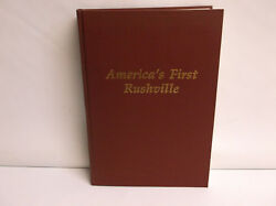 America's First Rushville N.y. History Book R.e. Moody 1991 Hardcover Very Good