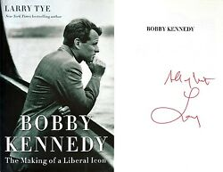 Larry Tyesignedbobby Kennedy The Making Of A Liberal Icon1st/1st + Photos