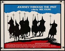Journey Through The Past Half Sheet Movie Poster 22x28 Neil Young Csny Rolled