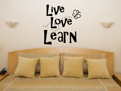Live Love Learn Motto Bedroom Dining Living Room Decal Wall Art Sticker Picture