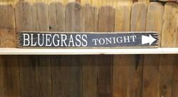 Bluegrass Tonight Rustic Wood Sign/music/festival/band/cabin/lodge/porch/patio