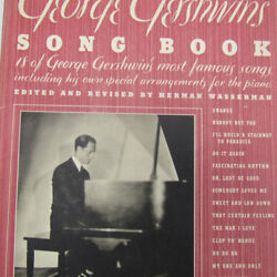 George Gershwin Song Book Collectible 1941 Sheet Music 18 Most Famous Songs