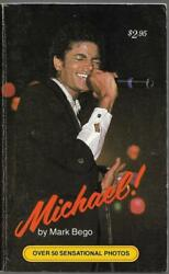 Michael By Mark Bego Pinnacle Books 1984 First Printing