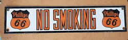 Phillips 66 Porcelain No Smoking Porcelain Sign Gas Oil 18 By 4 N101