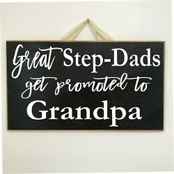 Great Step Dads Promoted To Grandpas Sign Father Day Gift From Children Wood