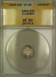 1858 3c Silver Three Cents Coin - Condition Is At Anacs Vf-30 Details Cleaned Pm