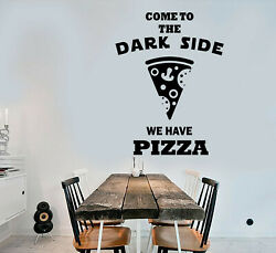 Vinyl Wall Decal Funny Quote For Pizzeria Go To The Dark Side Stickers 3440ig