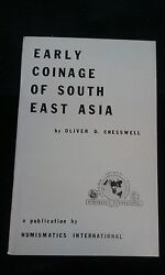 Early Coinage Of South East Asia Oliver D. Cresswell 1974 Bk-39