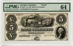 1856 Bank Of Columbus Georgia Proof Pmg 64 5 Dollar Note This Is The Abn Copy