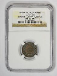 1863 Civil War Token F0236/426a Liberty - Union Forever Ngc Ms 62 Bn