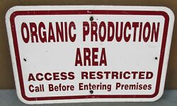 Vintage Organic Production Area 18 X 12 Metal Sign Industrial S623