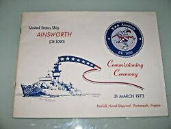 Uss Ainsworth De-1090 Commissioning Day 31 March 1973 Navy Cruisebook