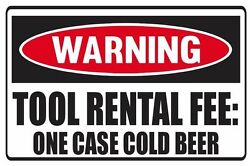 2 Pcs Funny Tool Rental Fee One Case Cold Beer Vinyl Decals Weather Proof