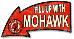 Vintage Sign Fill Up With Mohawk Gasoline Arrow 26 X 14