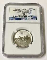 2012 Canada S20 Farewell To The Penny Ngc Sp 70 Early Releases