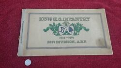 History Of The 103rd U.s. Infantry 26th Division A.e.f. Ww1 Book Colonel Hume