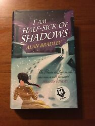 Signed I Am Half-sick Of Shadows By Alan Bradley 1st Edition First Printing 2011