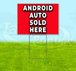 Android Auto Sold Here Yard Sign Corrugated Plastic Bandit Lawn Decoration