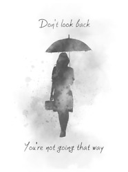 Art Print Don't Look Back Quote, Inspirational, Gift, Wall Art, Umbrella, B And W