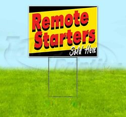 Remote Starters Sold Here Yard Sign Corrugated Plastic Bandit Lawn Decorations