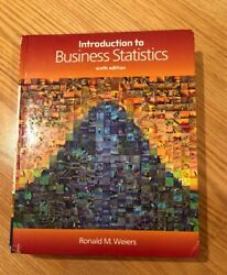 Introduction To Business Statistics By Ronald M. Weiers 2007, Hardcover,...