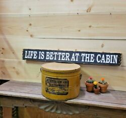 Life Is Better At The Cabin Rustic Wood Sign/lodge Décor/ Log Cabin Décor