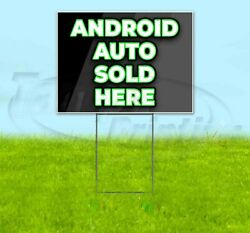 Android Auto Sold Here 18x24 Yard Sign Corrugated Plastic Bandit Lawn Usa