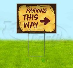 PARKING THIS WAY RIGHT ARROW 18x24 Yard Sign Corrugated Plastic Bandit PIRATE