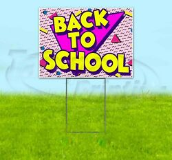 Back To School 18x24 Yard Sign Corrugated Plastic Bandit Lawn Business Usa