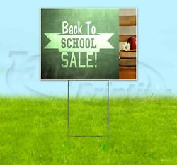 Back To School Sale 18x24 Yard Sign Corrugated Plastic Bandit Lawn Business