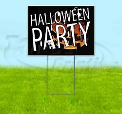 Halloween Party 18x24 Yard Sign Corrugated Plastic Bandit Lawn Business Usa