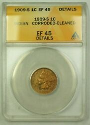 1909-s Indian Head Cent 1c Anacs Ef-45 Details Corroded Cleaned Ww