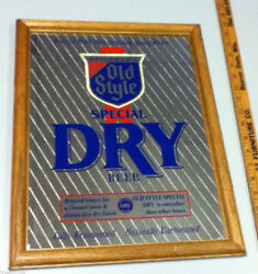 Old Style Beer Sign Mirror Dry Heileman's Brewery Vintage Back Bar Signs 1 Sg3
