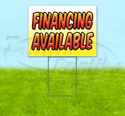 Financing Available 18x24 Yard Sign With Stake Corrugated Bandit Usa Dealership