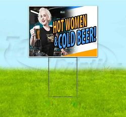 Hot Women And Cold Beer 18x24 Yard Sign With Stake Corrugated Bandit Usa Business