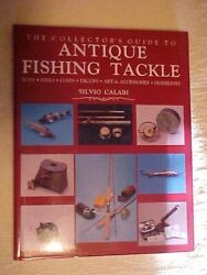 Collector's Guide To Antique Fishing Tackle By Calabri 1989 Rods Reels Lures
