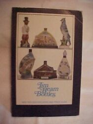Jim Beam Bottles, 1969-1970 Identification And Value Guide Reference Antiques
