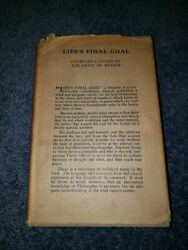 Life's Final Goal Charting A Course By The Light Of Reason By Henry C Schuyler