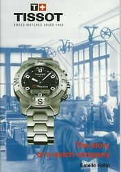 Tissot The Story Of A Watch Company By Estelle Fallet Switzerland Watches
