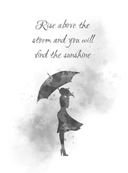 Art Print Rise Above The Storm Quote, Inspirational Woman, Umbrella, Gift, B And W
