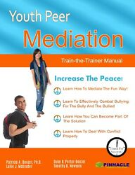 Youth Peer Mediation Train-the-trainer Training, Kit B 16 Pack, Brand New.