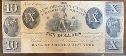 18xx The New Orleans Canal And Banking Company 10 Bank Of America New York