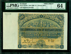 Scotland 1892-1906 Commercial Bank Of Scotland Specimen Andpound1 Pick S315bs Pmg 64