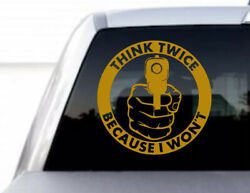 Pair Large Gold Think Twice Because I Wonand039t 2a Gun Rights Security Sticker Decal